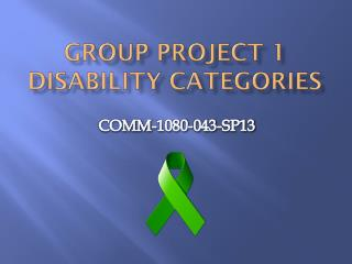 Group Project  1 Disability  Categories