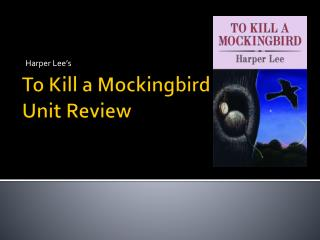 To Kill a Mockingbird Unit Review