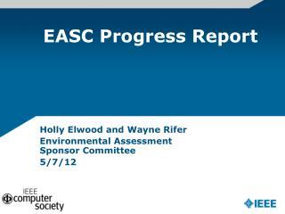 EASC Progress Report