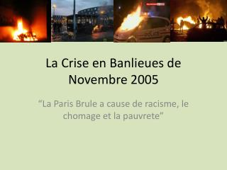 La  Crise  en  Banlieues  de  Novembre  2005