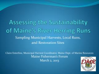 Assessing the Sustainability of Maine's River Herring Runs