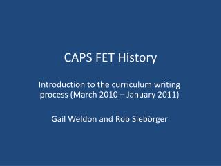 CAPS FET History