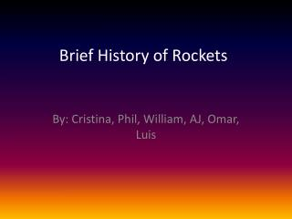 Brief History of Rockets