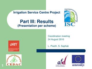 Irrigation Service Centre Project Part III: Results (Presentation per scheme)