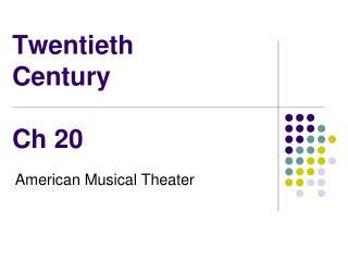 Twentieth Century Ch 20