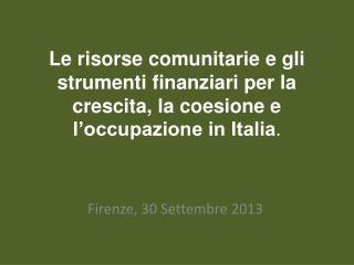 Firenze, 30 Settembre 2013