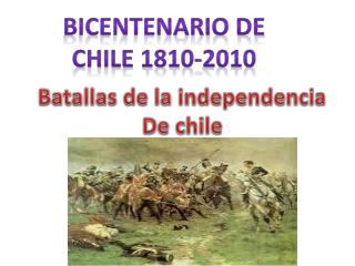 Batallas de la independencia De chile
