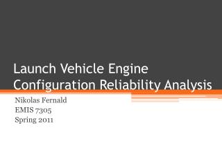Launch Vehicle Engine Configuration Reliability Analysis