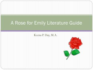 A Rose for Emily Literature Guide