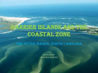 Barrier Islands and the Coastal Zone