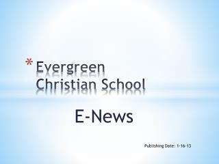 Evergreen  Christian  School