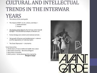 CULTURAL AND INTELLECTUAL TRENDS IN THE INTERWAR YEARS