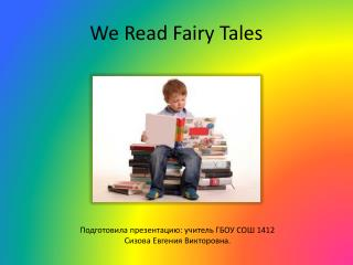We  R ead Fairy Tales