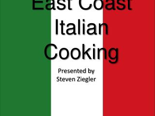 East Coast Italian Cooking