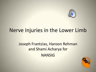 Nerve Injuries in the Lower Limb