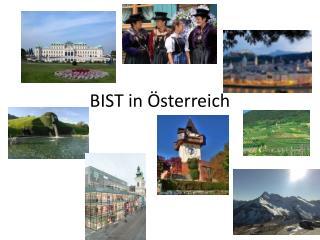 BIST in Österreich