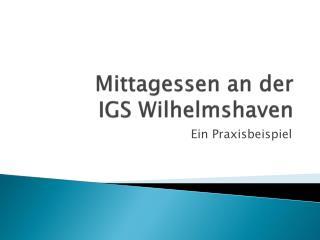 Mittagessen an der  IGS Wilhelmshaven