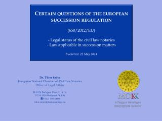 Certain questions of the  european  succession regulation ( 650/2012/EU )