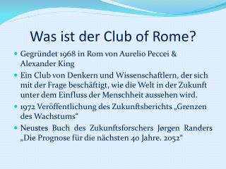 Was ist der Club  of Rome ?