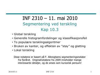 INF 2310 –  11. mai 2010