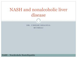 NASH and nonalcoholic liver disease