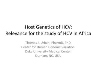 Host Genetics of HCV: Relevance for the study of HCV in Africa