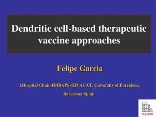 Dendritic cell-based therapeutic vaccine approaches
