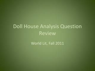 Doll House Analysis Question Review