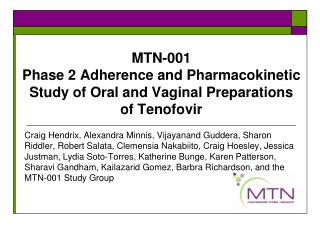 MTN-001 Phase 2 Adherence and Pharmacokinetic Study of Oral and Vaginal Preparations of Tenofovir