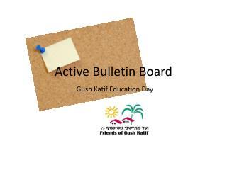 Active Bulletin Board