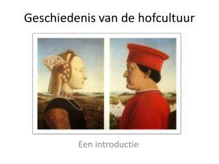 Geschiedenis van de hofcultuur