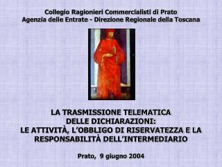 Collegio Ragionieri Commercialisti di Prato Agenzia delle ...