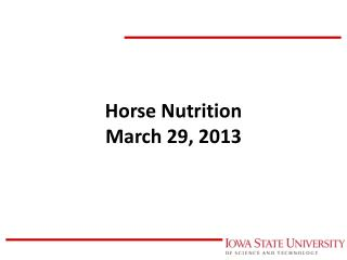 Horse Nutrition March 29, 2013