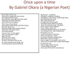 Once upon a time By Gabriel  Okara  (a Nigerian Poet)