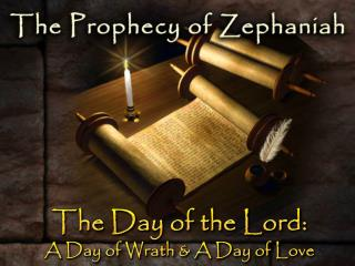The Day of the Lord: A Day of Wrath & A Day of Love