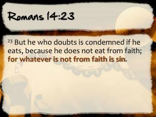 Romans 14:23