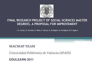MACMAP TEAM Universidad Politécnica de Valencia (SPAIN) EDULEARN 2011