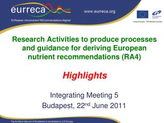 Integrating Meeting 5 Budapest, 22 nd  June 2011