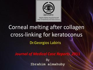Corneal melting after collagen cross-linking for keratoconus