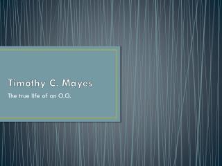 Timothy C. Mayes
