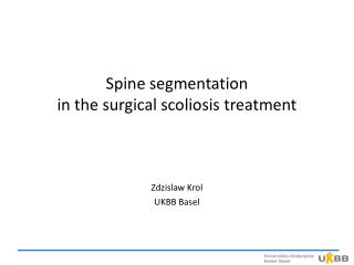 Spine segmentation in  the surgical scoliosis treatment