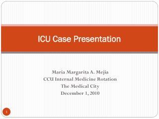 ICU Case Presentation