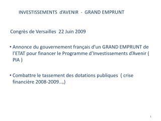 INVESTISSEMENTS  d�AVENIR  -  G RAND EMPRUNT