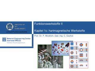 Funktionswerkstoffe II Kapitel  1c : hartmagnetische Werkstoffe