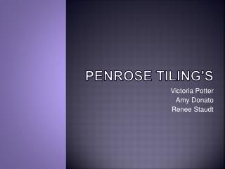 Penrose Tiling's