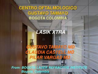 CENTRO OFTALMOLOGICO  GUSTAVO TAMAYO BOGOTA COLOMBIA