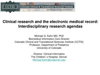 Clinical research and the electronic medical record:  Interdisciplinary  research agendas
