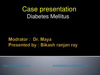 Modrator  :  Dr. Maya Presented by :  Bikash ranjan  ray