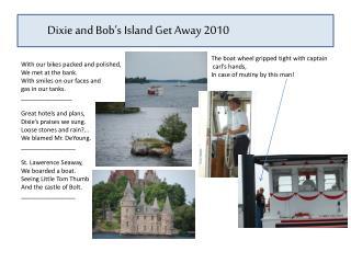 Dixie and Bob's Island Get Away 2010