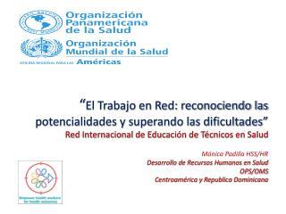 """"""" El Trabajo en Red: reconociendo las potencialidades y superando las dificultades"""""""